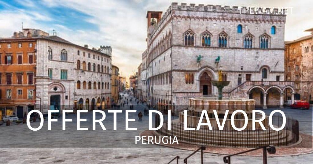 Offerte di lavoro Perugia e provincia: annunci sempre ...