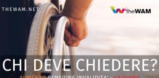 Aumento pensione di invalidità. Chi deve fare domanda