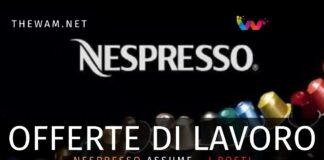 Nespresso assume in Italia: ecco come candidarsi e i posti disponibili