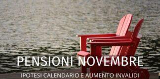 Pensioni novembre 2020: ipotesi calendario e aumento invalidità. Le ultime notizie