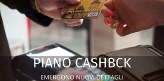 Piano cashback: emergono nuovi dettagli. Ecco di cosa si tratta