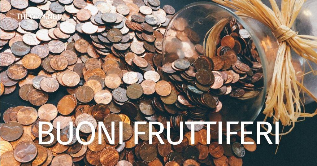 Buoni fruttiferi: come funziona il calcolo per stimarne il valore