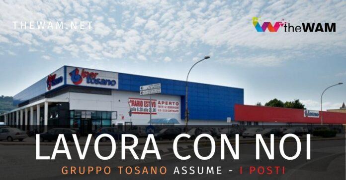 Ipermercati Tosano assumono: i posti e come candidarsi