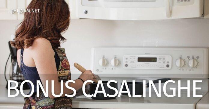 Bonus casalinghe Inps 2020: quando parte e come funzionerà?