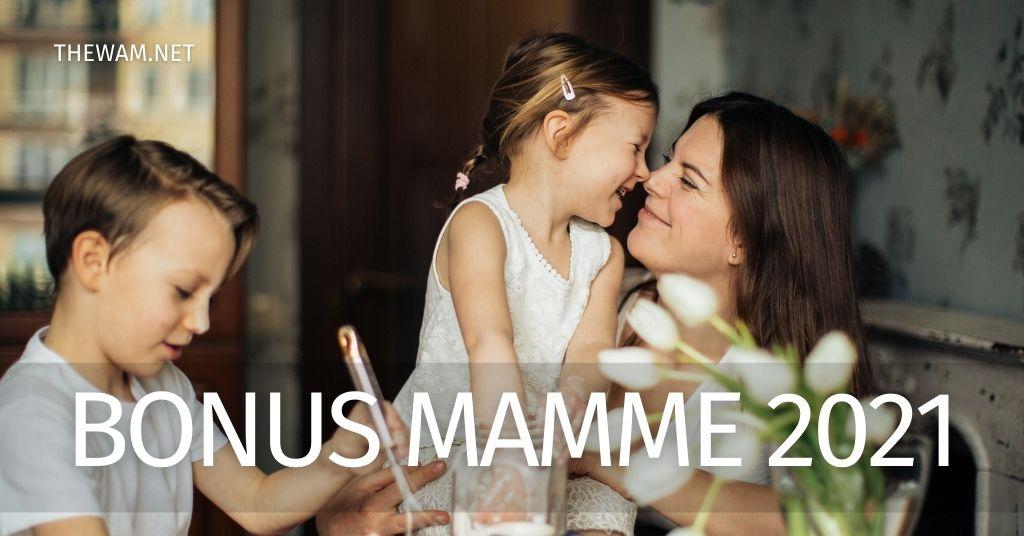 Bonus mamme 2021: incentivi riconfermati e novità in arrivo