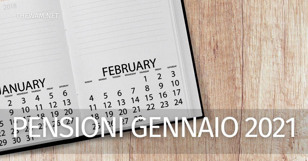 Pagamento pensioni gennaio 2021: le date più probabili. Calendario ipotetico