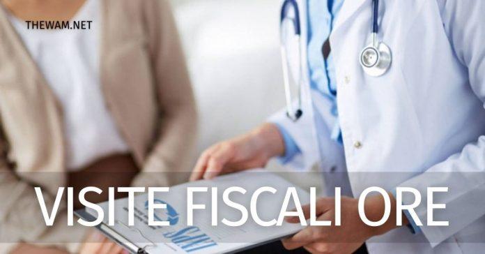 Orari visite fiscali 2021 dipendenti pubblici e privati e sanzioni