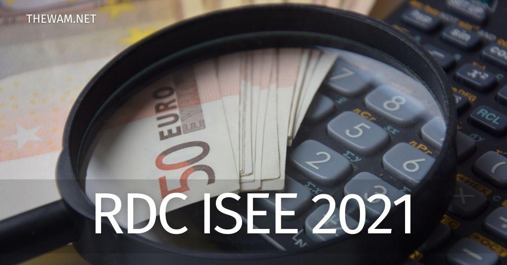 Reddito di cittadinanza e Isee 2021: come cambia l'importo del sussidio in base a redditi, patrimoni, prestazioni percepite e composizione del nucleo familiare