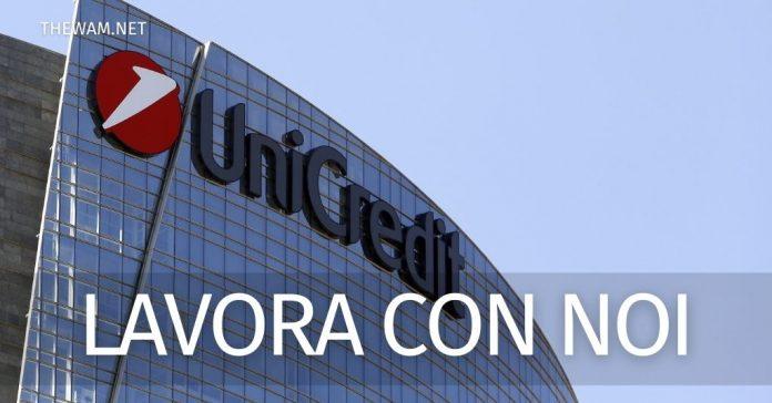 Unicredit lavora con noi assunzioni