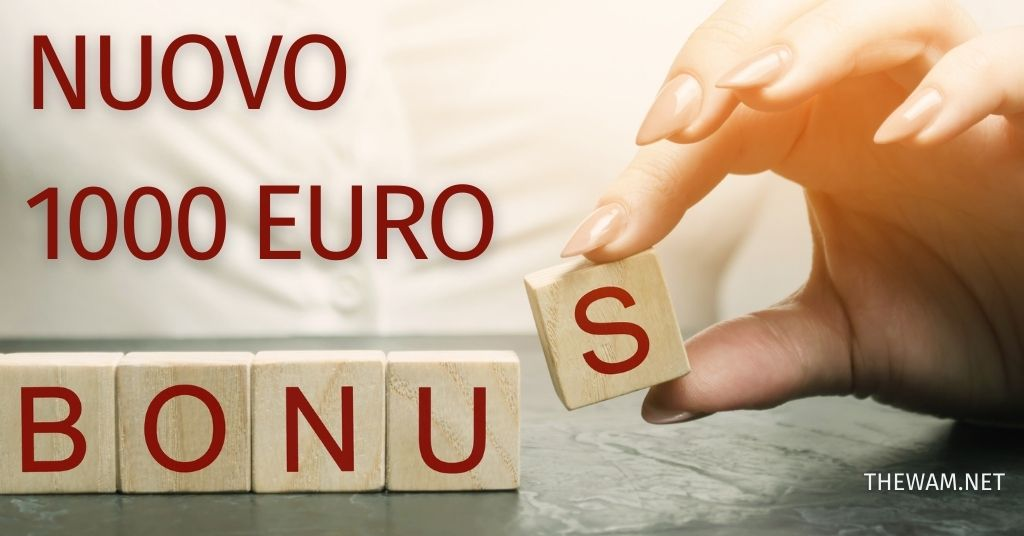 Bonus 1000 euro quando arriva? Spunta una nuova indennità