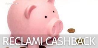 Cashback e rimborso: come ottenerlo facendo reclamo. La procedura