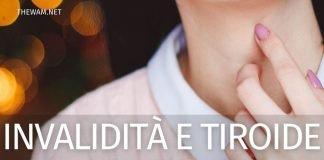 Invalidità civile per la tiroide: quando si può richiedere?