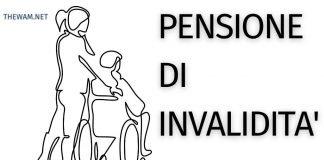 Pensione di invalidità 2021- come fare domanda e nuovi importi