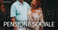 Pensione sociale 2021: a chi spetta e importo previsto per quest'anno