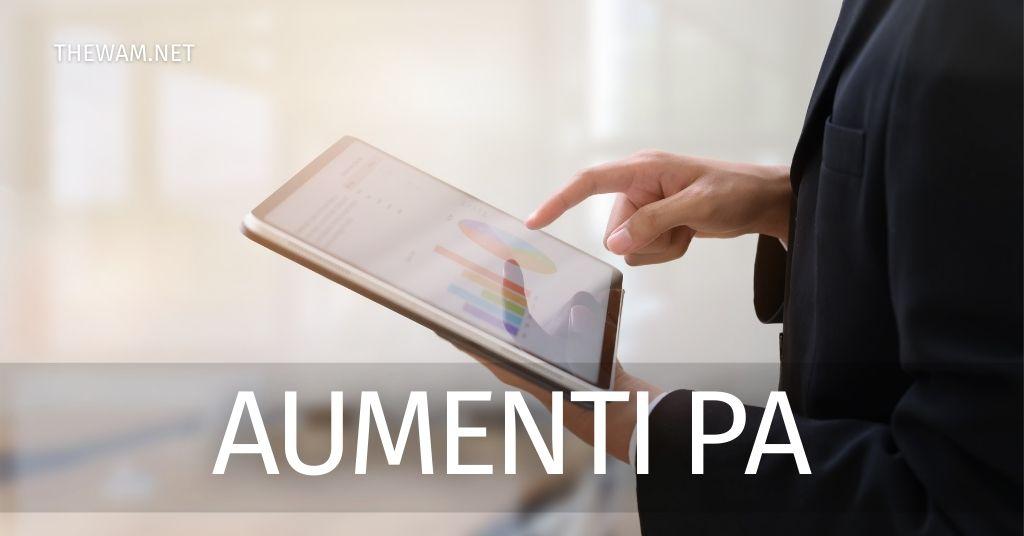 Aumenti PA 2021: 107 euro in busta paga e nuovi contratti
