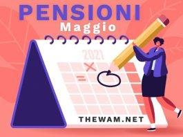 Pagamento pensioni di maggio 2021 calendario