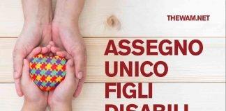 Assegno Unico Figli Disabili: maggiorazioni, a chi spetta