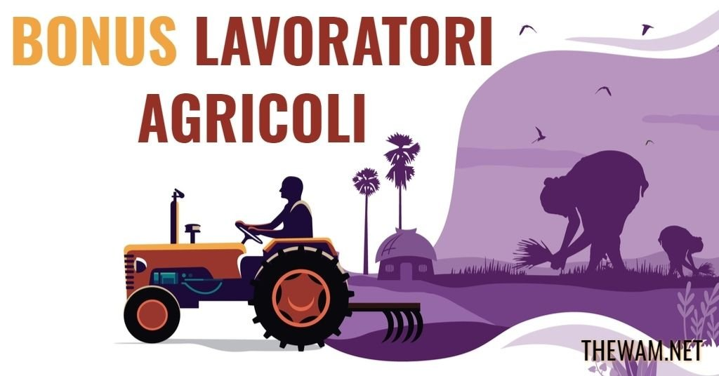 Bonus agricoli nel Nuovo Decreto Sostegni: indennità e Rem