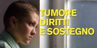 Malati di tumore: diritti, tutele, servizi, sostegno