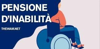 Pensione di inabilità: a chi spetta, importo e domanda