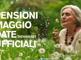 Pensioni maggio pagamento: ecco le date ufficiali