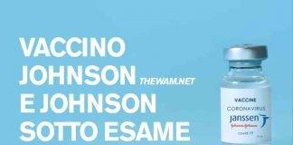 Il vaccino Johnson e Johnson sotto esame per i coaguli