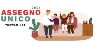 Assegno unico 2021 domanda date importo isee