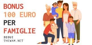 Bonus 100 euro famiglie assegno unico figli