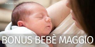 Bonus Bebè: quando arriva il pagamento di maggio 2021? Le date
