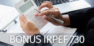 Bonus Irpef spettante 730: come si completa la dichiarazione dei redditi?