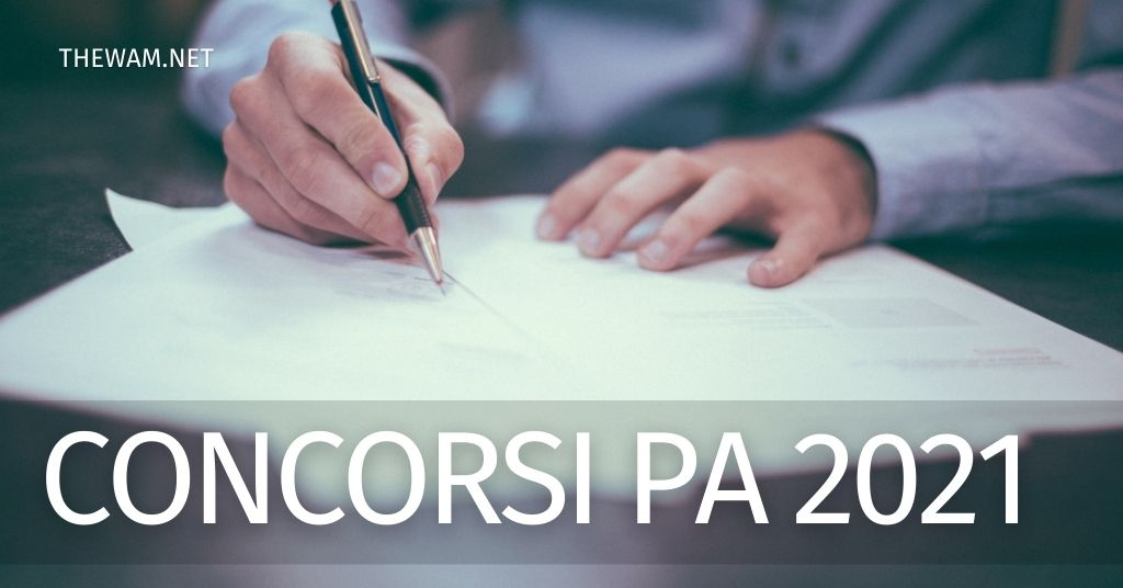 Concorsi pubblica amministrazione 2021: nuove regole