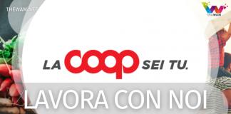 Coop lavora con noi: posizioni aperte maggio 2021