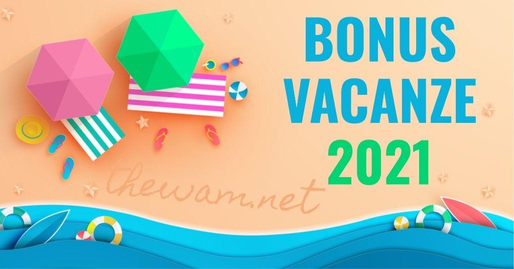 Bonus vacanze 2021 potenziato nel Sostegni Bis. Ultimissime