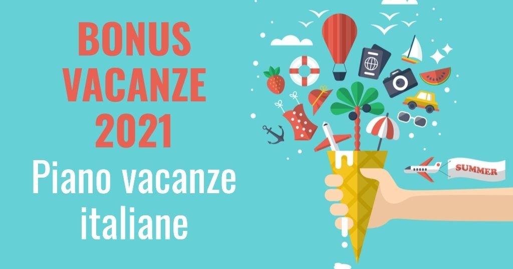 Bonus Vacanze 2021, cos'è il Piano Vacanze Italiane 2021