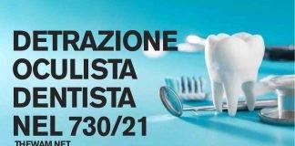 Detrazione dentista, oculista, visite specialistiche sul 730
