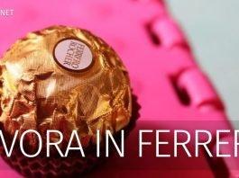 Lavorare in Ferrero. Ecco come fare per diventare operaio.