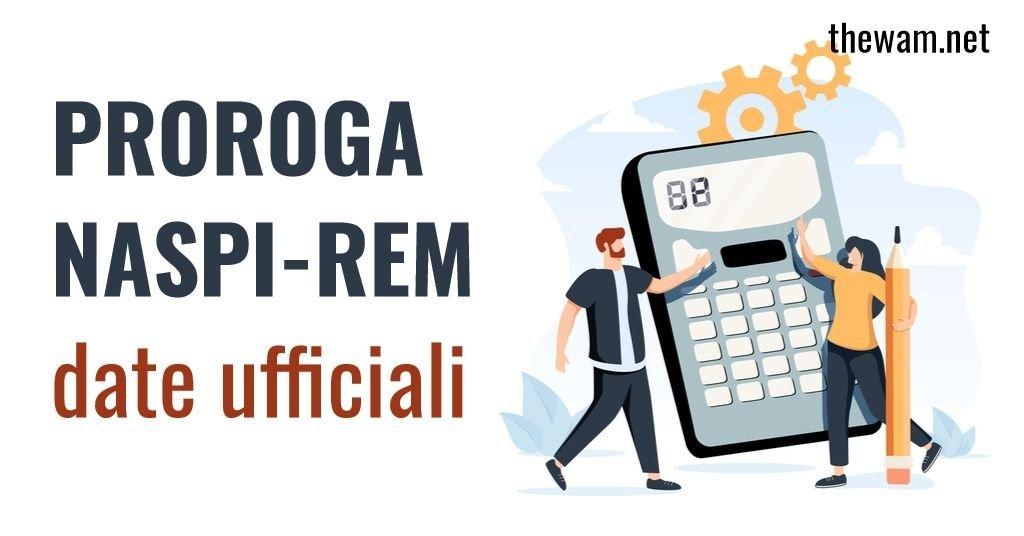 Proroga Naspi Rem, ufficiale: date di esiti e pagamenti