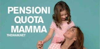 Quota Mamma: pensione anticipata per le donne
