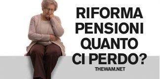 Riforma delle pensioni: uscita a 62 anni, si perde troppo