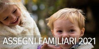 Assegni familiari 2021 calcolo: l'importo dal primo luglio