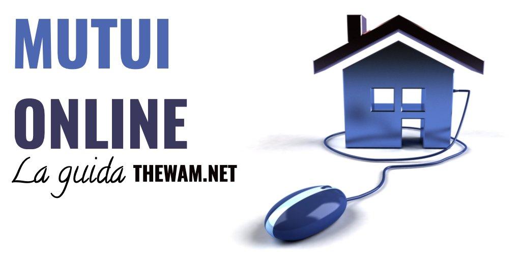 Mutui online come richiedere le offerte più convenienti