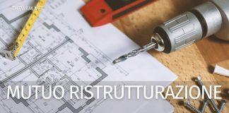 Mutuo più ristrutturazione: le migliori offerte di giugno 2021
