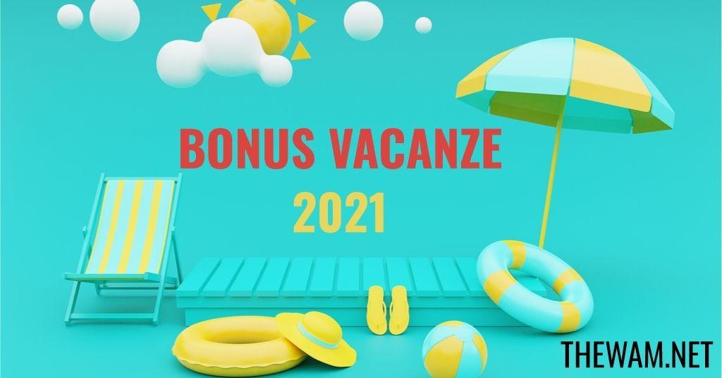 Bonus Vacanze, si può chiedere nel 2021?