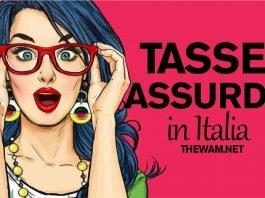 Le tasse più assurde in Italia e che siamo costretti a pagare