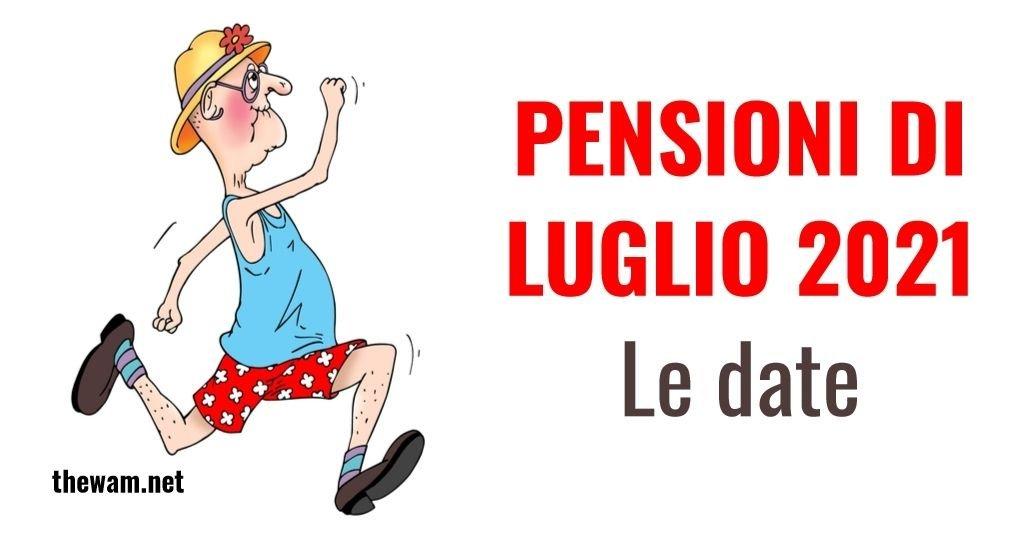Pagamento pensioni luglio 2021 in anticipo, le date