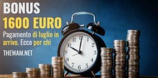 Bonus 1600 euro di luglio pagamento oggi