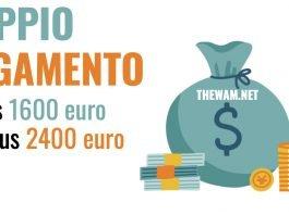 Bonus 1600 euro pagamento bonus 2400 euro date luglio