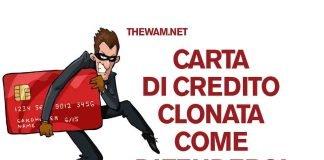 Carta di credito clonata: come evitare le truffe