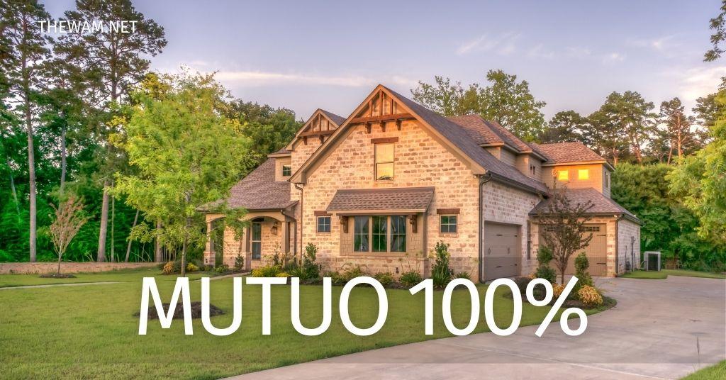 Mutuo 100% prima casa: quali banche lo concedono e condizioni