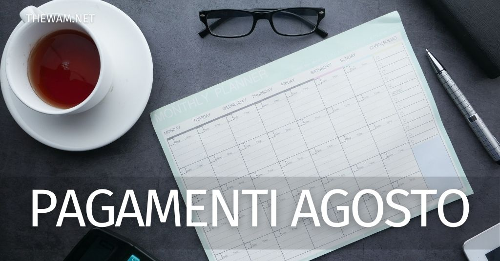 Pagamenti di agosto: pensioni, RdC, Bonus e Assegno unico